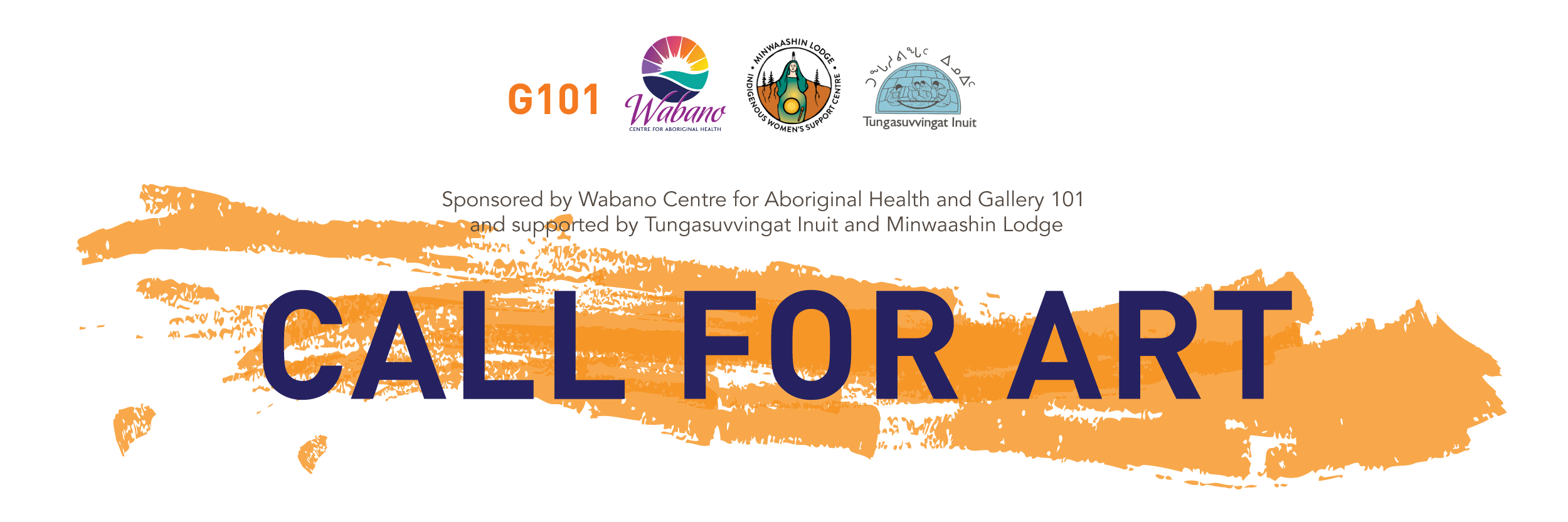 Call for Art Banner with logos from Gallery 101, Wabano, Minwaashin, and Tungasuvvingat
