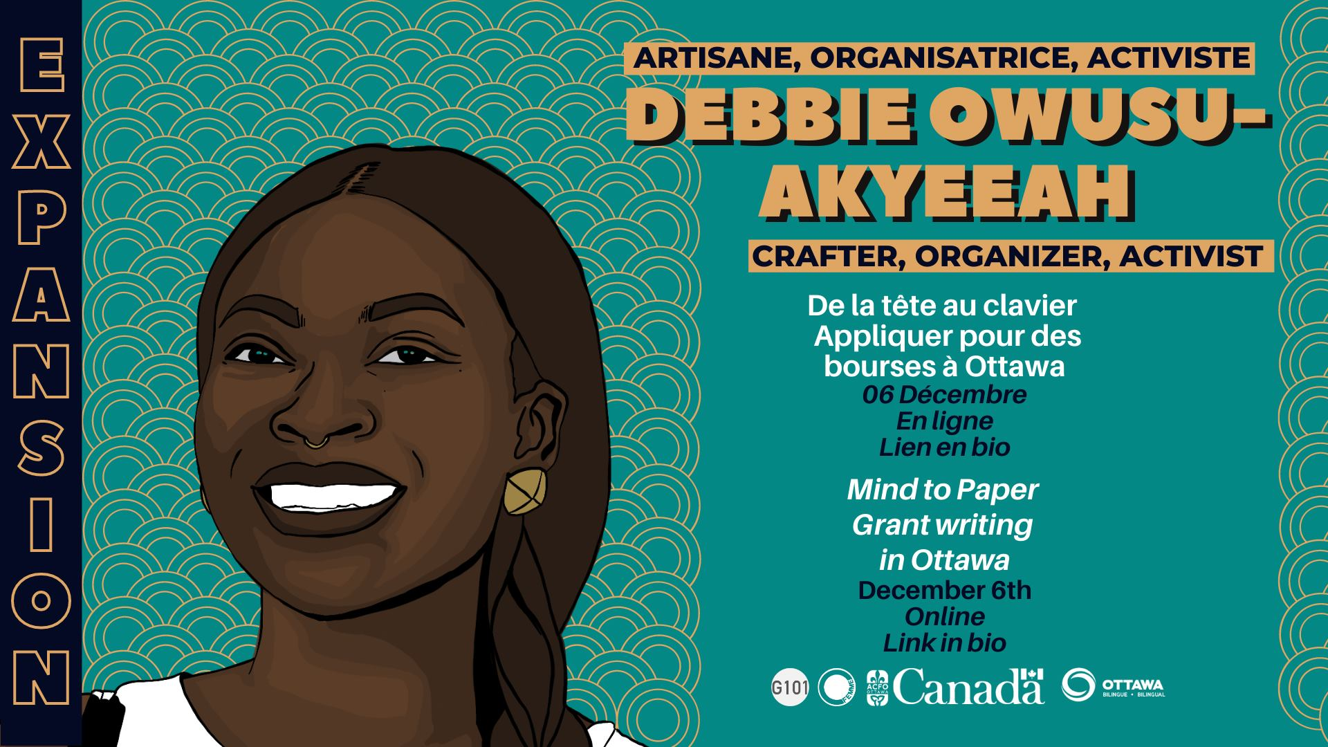 A banner with a teal background featuring a vector illustration of Debbie Owusu-Akyeeah.  Debbie is a Black woman and she is drawn smiling with her hair in a side braid. The text gives the details of the workshop in English and French.