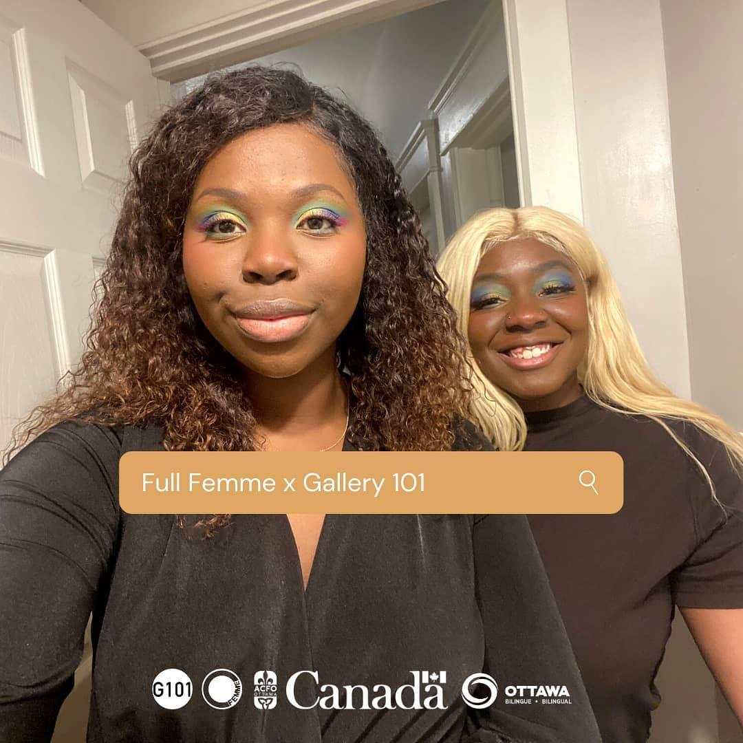 Alt text : Deux artistes Noir.e.s qui soutient vers la caméra avec une barre de recherche superposée sur l'image sur laquelle est écrit : Full Femme x Gallery 101 Image gracieusetée de Full Femme