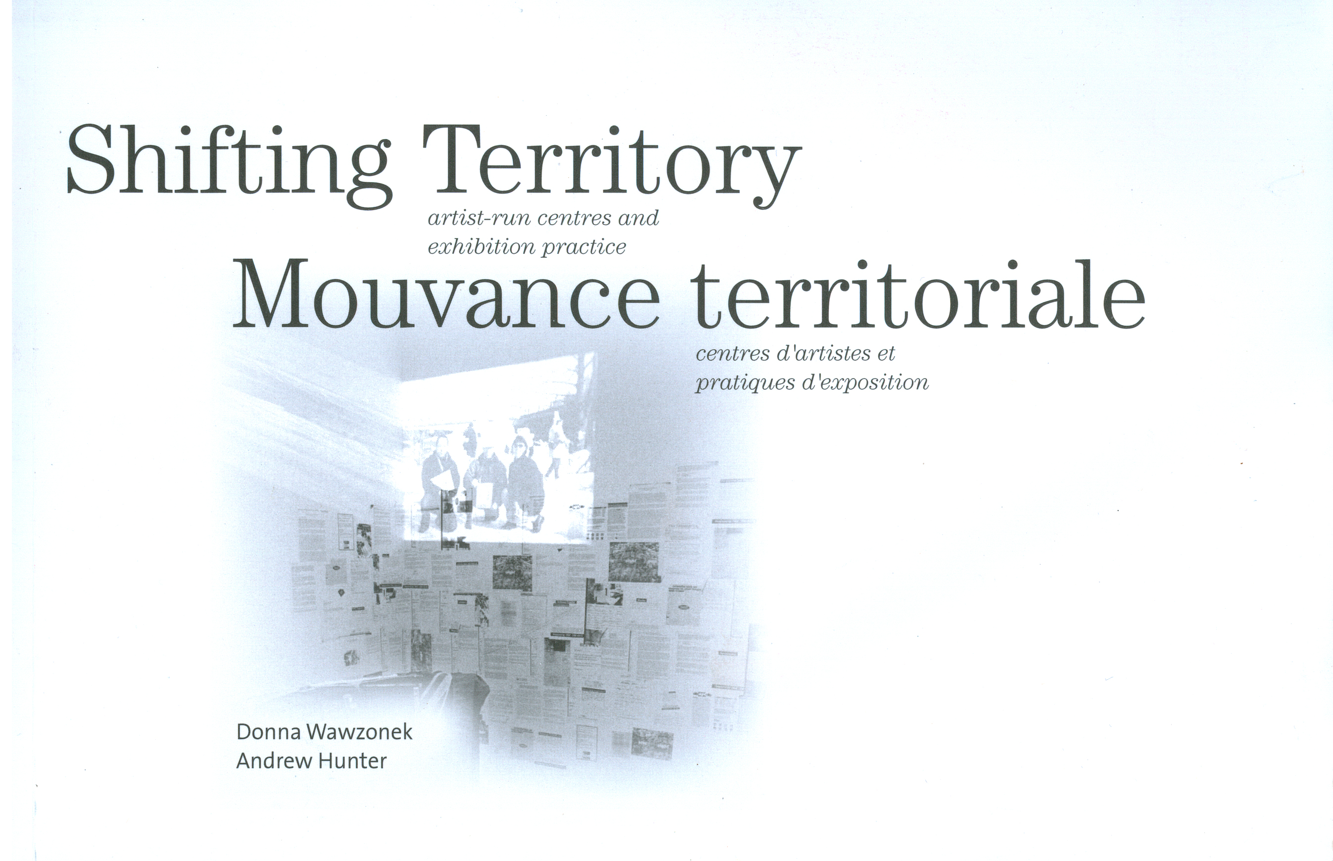 Shifting Territory: Artist-Run Centres and Exhibition Practice - Cover Image
